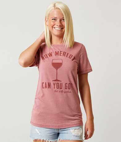 twine & stark How Merlot Can You Go T-Shirt