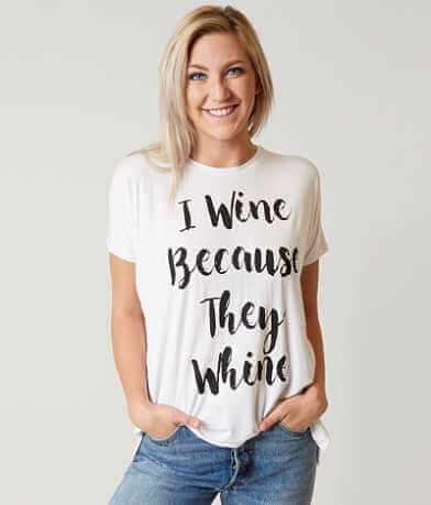 twine & stark I Wine They Whine T-Shirt