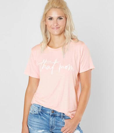 Life Clothing Co. That Mom T-Shirt