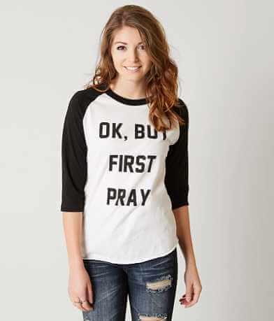 The Light Blonde Ok But First Pray T-Shirt