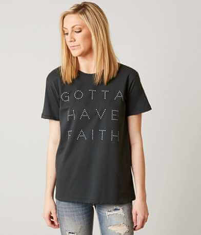 The Light Blonde Gotta Have Faith T-Shirt