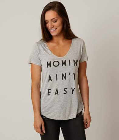 Project Karma Momin' Ain't Easy T-Shirt
