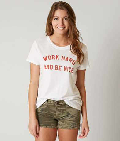 Sub Urban Riot Work Hard Be Nice T-Shirt