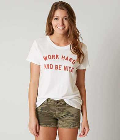 Sub Urban Riot Work Hard Be Nice T-Shirt